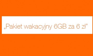Orange 6GB za 6 PLN - tani mobilny internet na wakacje.