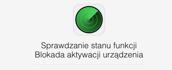 Blokada aktywacji urządzenia – jak sprawdzić, czy iPhone nie jest kradziony.