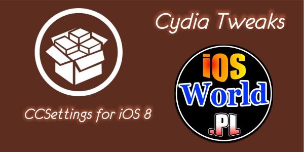 CCSettings for iOS 8 – więcej przełączników