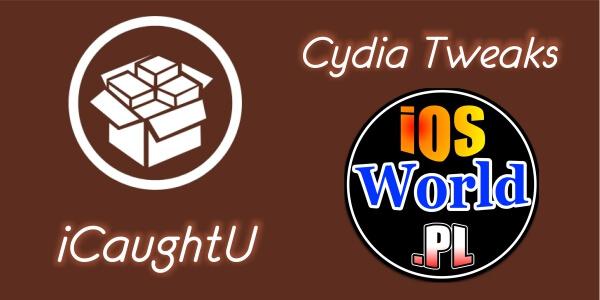 iCaughtU – zabezpiecz swoje iUrządzenie