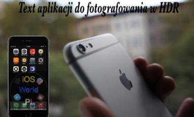 Test 10 aplikacji do fotografowania w HDR - iPhone 6 Plus.