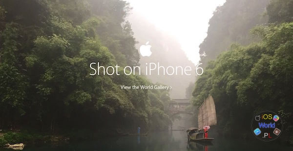 """Shot on iPhone 6"" cztery nowe filmy od Apple."