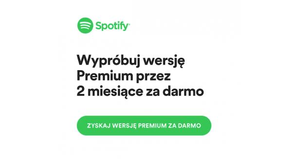 Spotify premium za darmo przez 2 miesiące!