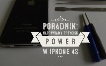 Poradnik jak naprawić przycisk power w iPhone 4S.