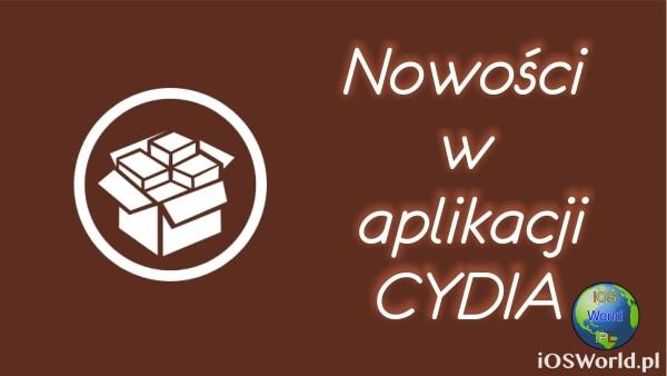 Cydia – Dużo nowości w aplikacji