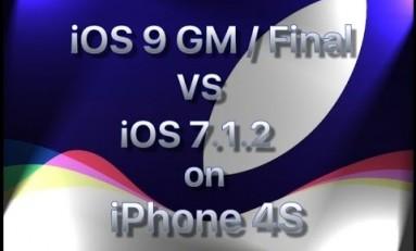iPhone 4S iOS 9 GM vs iOS 7.1.2.